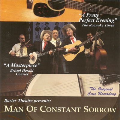 Barter Theatre Presents: Man Of Constant Sorrow